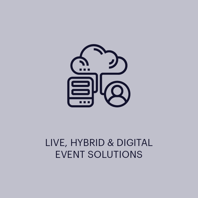 LIVE, HYBRID & DIGITAL EVENT SOLUTIONS